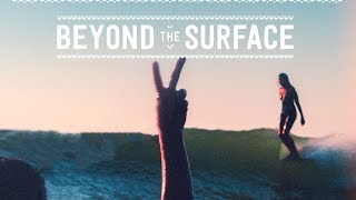 Beyond the Surface - Free Theo Productions - Official Trailer HD]