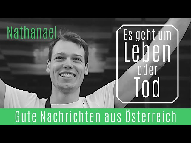 Es geht um Leben oder Tod | Nathanael | Hallelujah TV Österreich