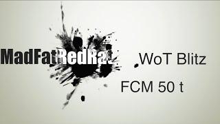 "WoT Blitz -""КВАСКАКТАНК"" - FCM 50t - ФЦМ 50т"