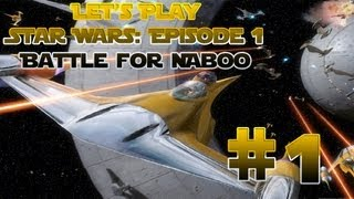 Let's Play Star Wars Episode 1: Battle for Naboo Ep. 1