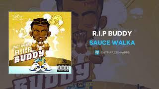 "Top Sauce Walka - ""R.I.P Buddy"" Similar Songs"
