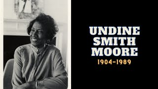 We, Too, Sing America | Episode 10: Undine Smith Moore