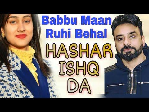 Hashar Ishq Da   Babbu Maan   Ruhi Behal