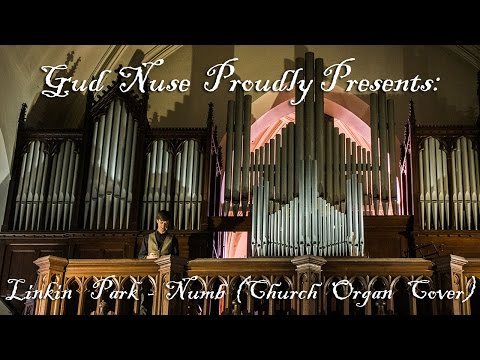 Linkin Park - Numb (CHURCH ORGAN COVER)| Tribute