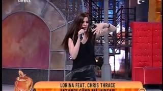 Lorina Feat Chris Thrace Atunci Când Mă Iubeai