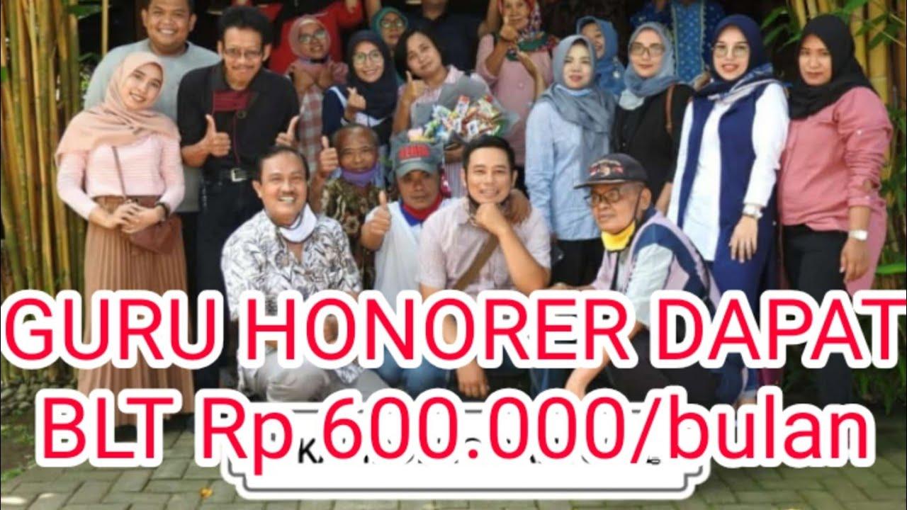 GURU HONORER MENDAPAT BLT Rp 600.000 - YouTube
