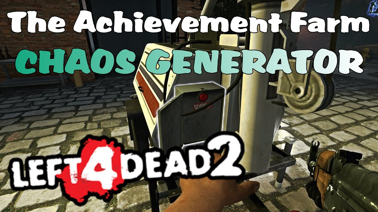 The Achievement Farm - CHAOS GENERATOR (L4D2)