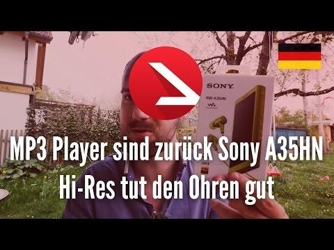 MP3 Player sind zurück | Sony A35HN | Hi-Res tut den Ohren gut