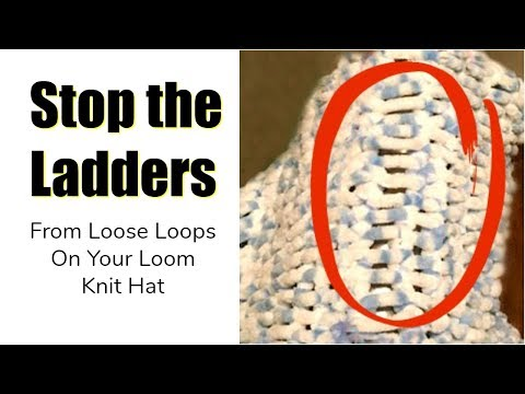 LOOM KNIT HAT FIX - The Ladder Effect | Ugly Seam | Loose Stitches Loops | Loomahat | Closed Caption