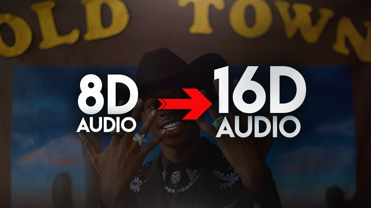 Lil Nas X - Old Town Road (feat  Billy Ray Cyrus) [16D AUDIO | NOT 8D] 🎧