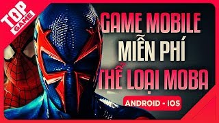 [Topgame] Top 9 New & Free  MOBA Games For Android, IOS 2019 | Best MOBA