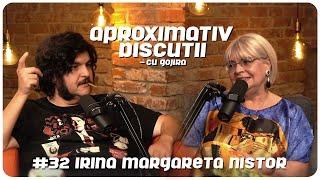 Irina Margareta Nistor: Eu doar voiam sa ma uit la filme incontinuu   Aproximativ Discutii cu Gojira