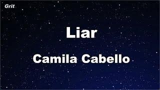 Liar - Camila Cabello Karaoke 【No Guide Melody】 Instrumental