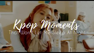 Kpop Moments That Won't Let Me Sleep At Night (Mostly Performances)