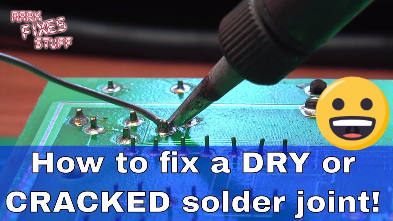 """Cold Solder Joint >> Repair a Repair """"Dry solder"""", """"Cold solder"""" or """"Cracked Solder Joint"""". How do I fix it 2018 ..."""