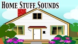 Home Stuff Sounds For Kids ★ learn - school - preschool - kindergarten