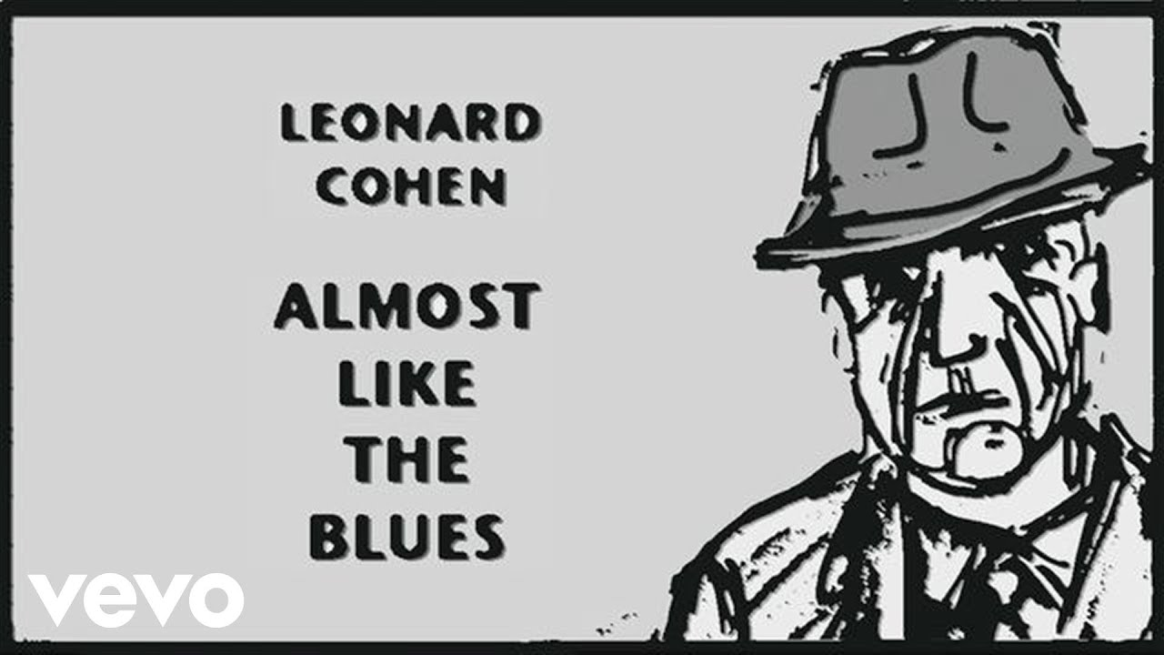 Leonard cohen almost like the blues audio youtube leonard cohen almost like the blues audio stopboris Image collections