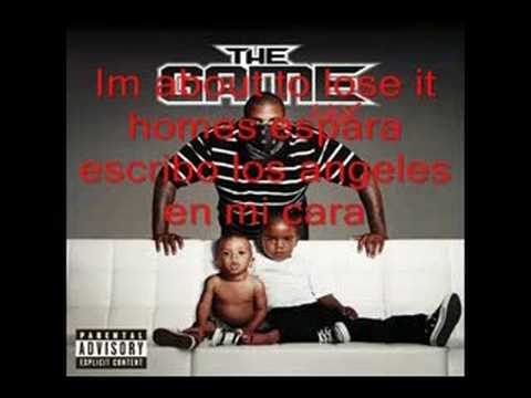 The Game -  Spanglish(With Lyrics)