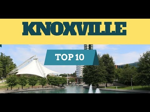 Things to Do in KNOXVILLE, TN! Top 10 Attractions To Visit Tourism Guide