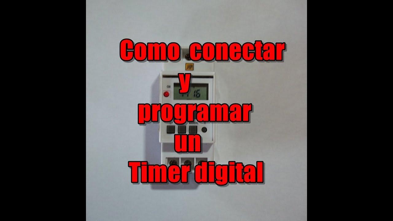 b00f68ce8c51 Como conectar y programar un timer digital - YouTube