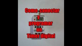 Como conectar y programar un timer digital YouTube Videos