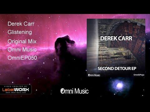 Derek Carr - Glistening (Original Mix)