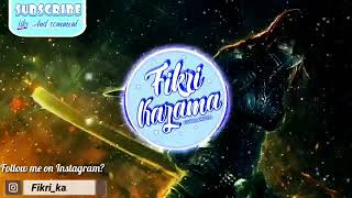 Download lagu Dj Wik Wik by FIKRI KAZAMA MP3
