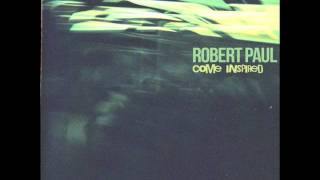 "Robert Paul - ""Better/Sooner"" - Come Inspired - [FREE DOWNLOAD] - Kitchen Dip Recordings"