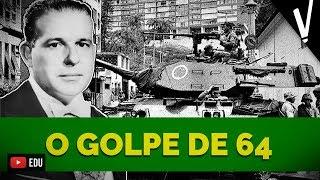 O GOLPE DE '64│ História do Brasil