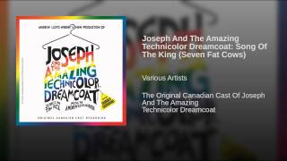 Watch Joseph  The Amazing Technicolor Dreamcoat Song Of The King seven Fat Cows video