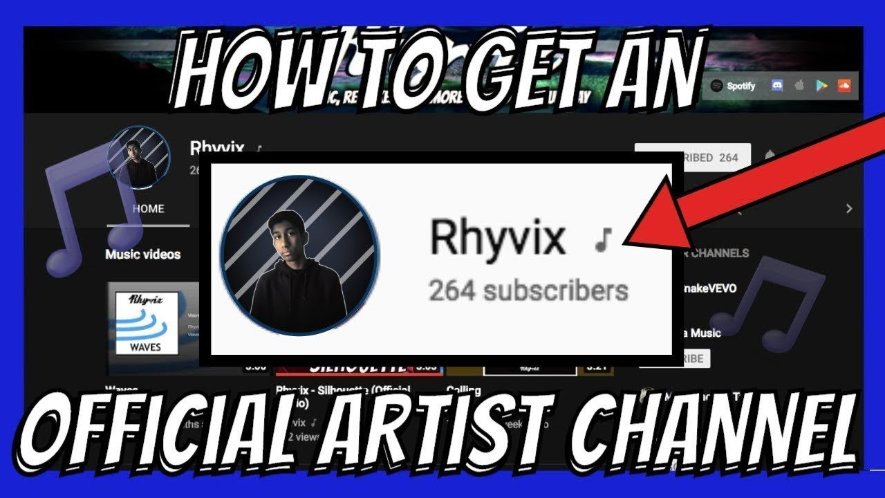 How to Get an Official Artist Channel on Youtube! ♪