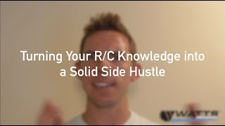 Gambar cover Turning Your R/C Knowledge Into A Solid Side Hustle