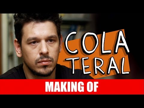 Making Of – Colateral