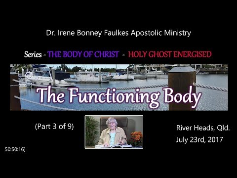 (Part 3 of 9) THE FUNCTIONING BODY