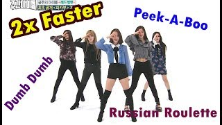 Red Velvet 2X FASTER - Dumb Dumb + Russian Roulette & Peek-A-Boo [WEEKLY IDOL] MP3
