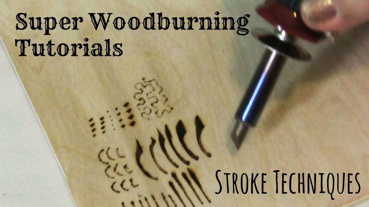 Wood Burning Stroke Techniques And Tutorial