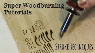 Wood Burning - Stroke Techniques and Tutorial