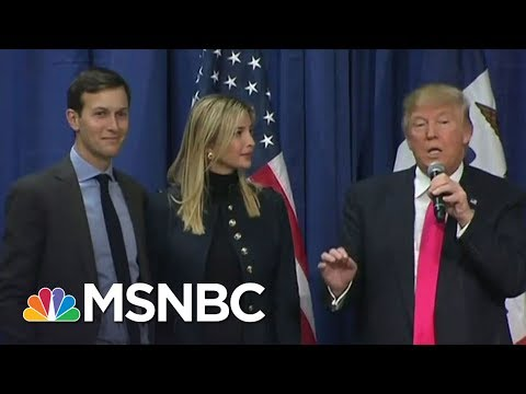Has Jared Kushner Delivered On Any Of The To-Do List Donald Trump Gave Him? | The 11th Hour | MSNBC