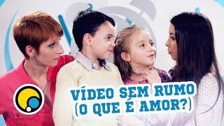 Vídeo Sem Rumo (O Que é Amor?) - Depois das Onze