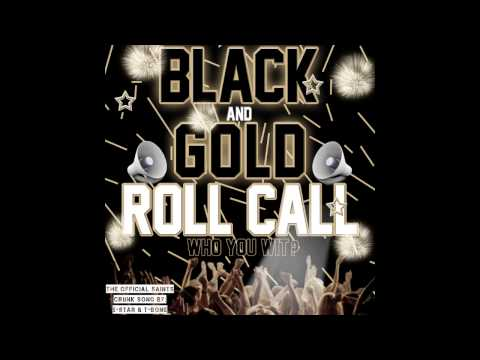 """""""FREE DOWNLOAD"""" BLACK AND GOLD ROLL CALL """"THE NEW SAINTS CRUNK SONG""""  BY 5-STAR AND T-BONE"""
