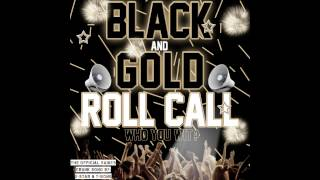 """FREE DOWNLOAD"" BLACK AND GOLD ROLL CALL ""THE NEW SAINTS CRUNK SONG""  BY 5-STAR AND T-BONE"