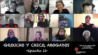 'Groucho y Chico, abogados' - Episodio II [Iniciación al Teatro 19/20]