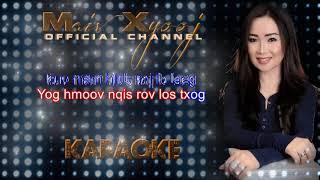 """Instrumental - """"Ua Siab Tso Cia"""" with Lyrics by Maiv Xyooj (New Karaoke Version)"""