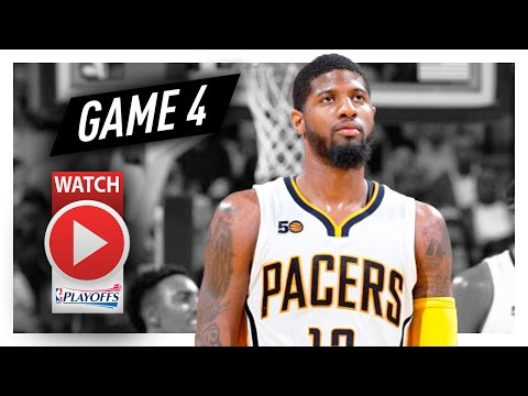 Paul George Full Game 4 Highlights vs Cavaliers 2017 Playoffs - 15 Pts, Last Game For The Pacers?