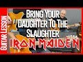 Bring Your Daughter To The Slaughter By Iron Maiden - Guitar Lesson Tutorial