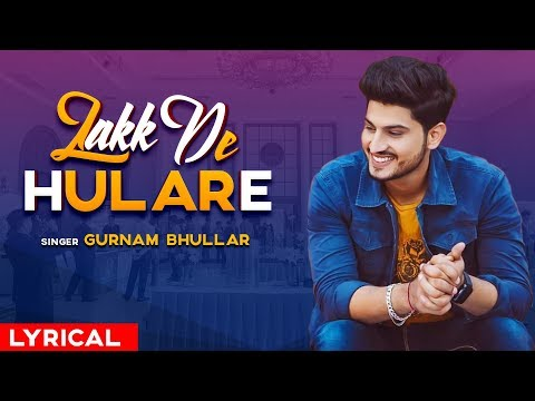 Lakk De Hulare Remix  Gurnam Bhullar  Sonam Bajwa  Latest Remix Songs 2019  Speed Records