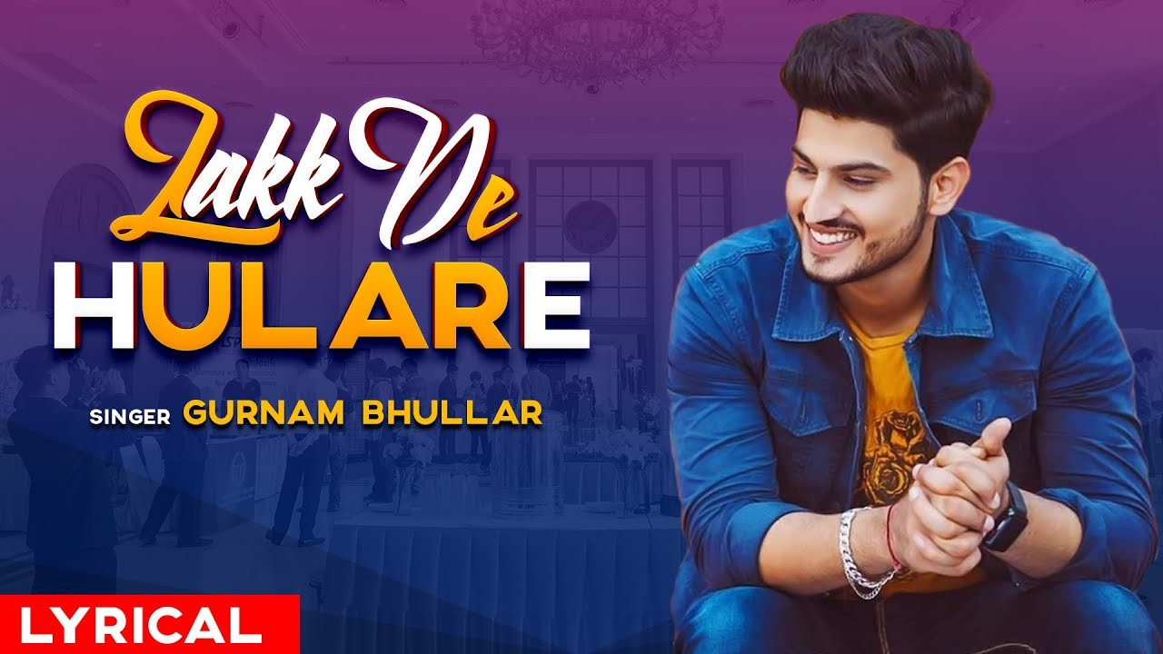Lakk De Hulare (Remix) | Gurnam Bhullar | Sonam Bajwa | Latest Remix Songs 2019 | Speed Records