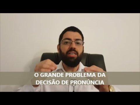 Prática penal: o grande problema da pronúncia