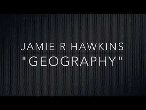 'Geography' by Jamie R Hawkins (Live at The Cheese and Grain, Frome, November 2017)