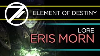 Element of Destiny | Lore: Eris Morn, next raid boss??